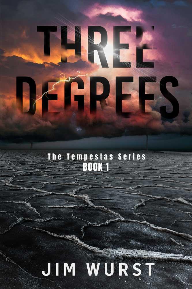 Three Degrees a Novel by Jim Wurst